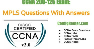 CCNA 200-125 Exam MPLS Questions With Answers