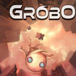 Join Grobo in an adventure in Megatropolis!