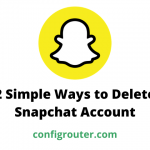 2 Simple Ways to Delete Snapchat Account