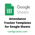 Attendance Tracker Templates for Google Sheets