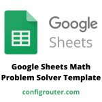 Google Sheets Math Problem Solver Template