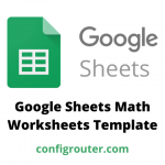 Google Sheets Math Worksheets Template