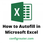 How to Autofill in Microsoft Excel