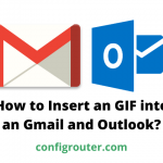 How to Insert an GIF into an Gmail and Outlook