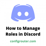 How to Manage Roles in Discord