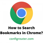 How to Search Bookmarks in Chrome