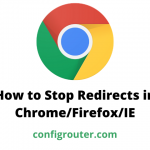 How to Stop Redirects in Chrome