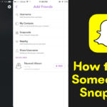 How to Add Someone on Snapchat